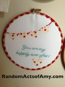 Todd is my happily ever after. I stitched on one heart for each year we've been together.